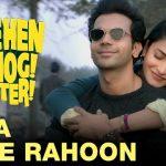 Tera Hoke Rahoon (Duaa Maangi Hai) Lyrics – Arijit Singh | Behen Hogi Teri