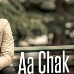 Aa Chak Challa Lyrics – Sajjan Adeeb | Jay K