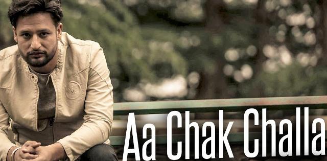 aa chak challa sajjan adeeb lyrics