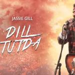 Dil Tutda Lyrics | Jassi Gill | Gold Boy | Arvinder Khaira