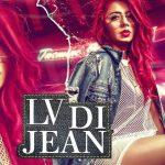 LV Di Jean (Ve Main Sohneya Tere Te Mardi) Lyrics - Jasmine Sandlas Ft. Preet Hundal