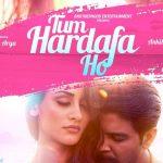 Tum Hardafa Ho Lyrics – Ankit Tiwari | Gaana Originals
