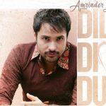 Dil Di Dua Lyrics- Amrinder Gill | Punjabi Film Bhalwan Singh