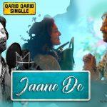 Kya Kahein Jaane De Lyrics- Atif Aslam | Hindi Film Qarib Qarib Singlle