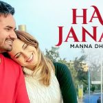 Har Janam Main Teri Aan Lyrics- Manna Dhillon | Pav Dharia