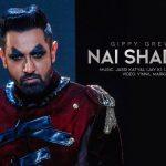 Nai Shad Da (Nai Chhad Da) Lyrics- Gippy Grewal | Jay K, Jaani