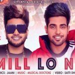 Mainu Kehndi Mill Lo Na Lyrics- Guri | Sukh-E Muzical Doctorz, Jaani