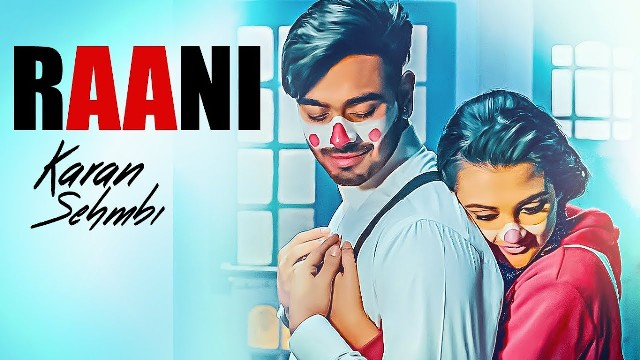 Raani Karan Sehmbi Song Lyrics