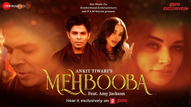 Ankit Tiwari New Song Mehbooba Lyrics