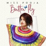 Butterfly (Je Kudi Change Mind Kar Gi) Lyrics- Miss Pooja Ft. Ali Merchant