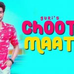 CHOOTAY MAATAY (Mukar Gayi Ae Kudi) Lyrics – Guri | J Star