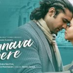 humnava mere lyrics, humnava mere song lyrics, humnava mere hindi lyrics, humnava mere jubin nautiyal lyrics, humnava mere bollywood song lyrics, humnava mere new song lyrics, humnava mere manoj muntashir lyrics