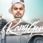 Rang Gora Tera Wakhra Tora Lyrics – Akhil | BOB & Jass Inder