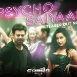 Psycho Saiyaan (Aya Mora Saiyaan Psycho) Lyrics- Dhvani Bhanushali | Saaho
