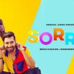 Main Sorry Kehni Aan (Ni Rabb Tera Bhala Kare) Lyrics- Neha Kakkar & Maninder Buttar
