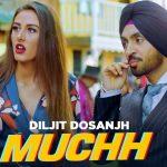 Hath Muchh'an Te Tan Vaar Lain De (Tere Shaunki Jatt Nu) Lyrics- Diljit Dosanjh