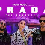 Prada Song ft. Alia Bhatt Lyrics – The Doorbeen | Jjust Music