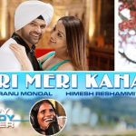 Teri Meri Kahani Lyrics- Himesh Reshammiya & Ranu Mondal | Happy Hardy And Heer
